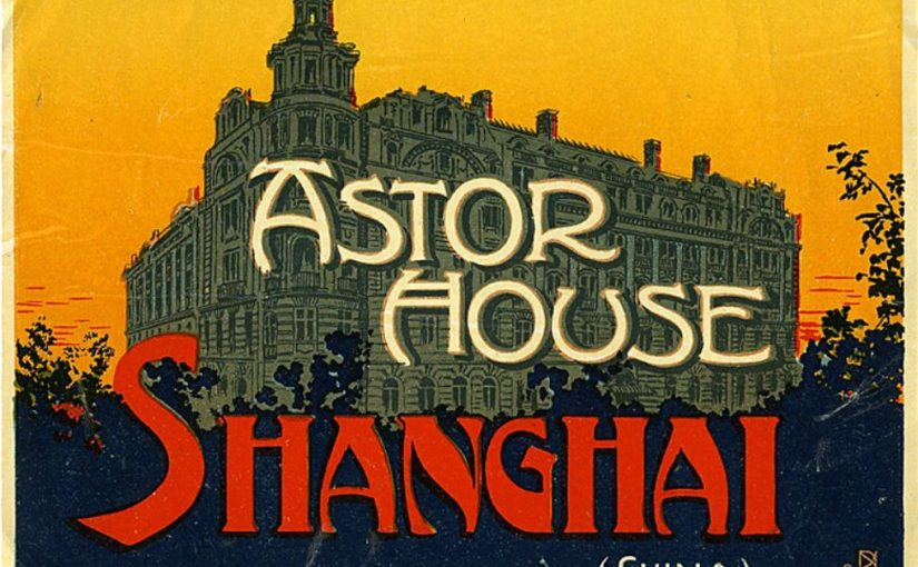 Old Shanghai hotels luggage labels