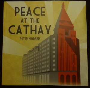 peace cathays 300x293 Peter Hibbards Peace at the Cathay
